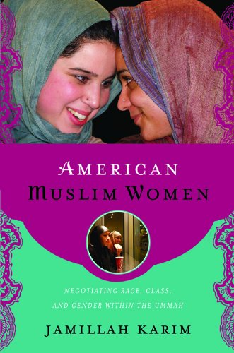 American Muslim Women Negotiating Race, Class, and Gender Within the Ummah  2008 edition cover