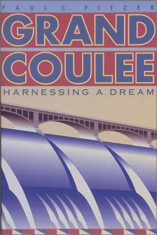 Grand Coulee Harnessing a Dream  1994 edition cover