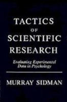 Tactics of Scientific Research : Evaluating Experimental Data in Psychology 1st (Reprint) edition cover