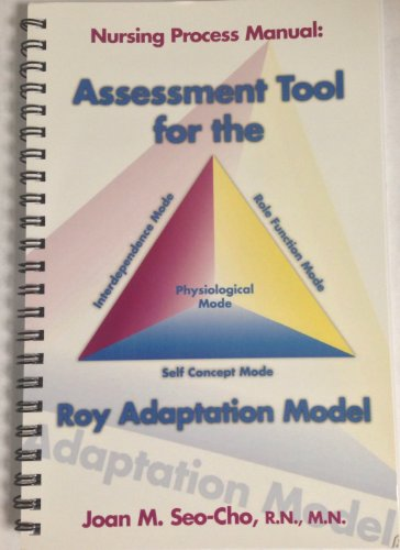 Assessment Tool for the Roy Adaptation Model : Nursing Process Manual 1st edition cover