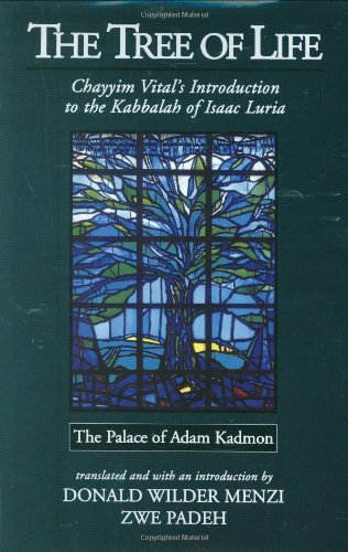 Tree of Life : Chayyim Vital's Introduction to the Kabbalah of Isaac Luria: V. 1, the Palace of Adam Kadmon 2nd 2008 edition cover