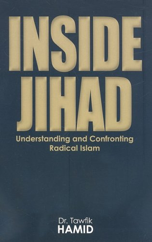 Inside Jihad Understanding and Confronting Radical Islam  2008 edition cover