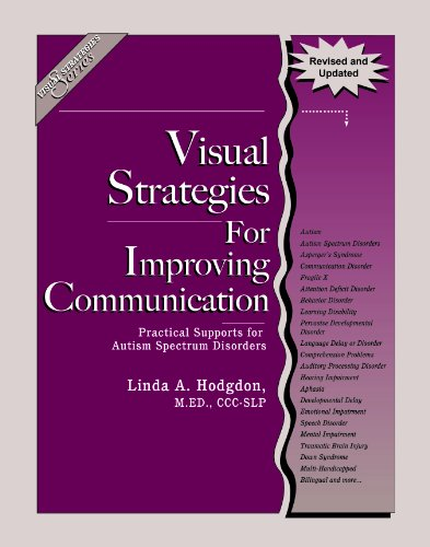 Visual Strategies for Improving Communication Practical Supports for Autism Spectrum Disorders Revised  edition cover