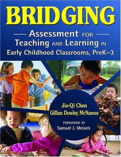 Bridging Assessment for Teaching and Learning in Early Childhood Classrooms, PreK-3  2007 edition cover