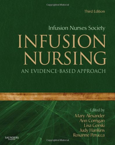 Infusion Nursing An Evidence-Based Approach 3rd 2010 edition cover
