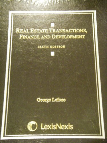Real Estate Transactions, Finance, and Development:  6th 2009 edition cover