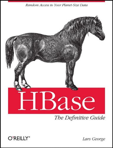 HBase: the Definitive Guide   2011 edition cover