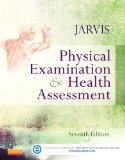Physical Examination and Health Assessment:   2015 9781455728107 Front Cover