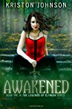 Awakened The Legends of Elyndia N/A 9781484087107 Front Cover
