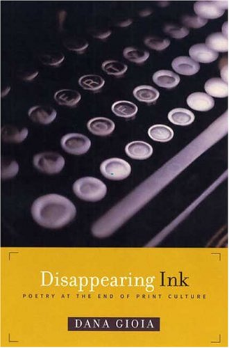 Disappearing Ink Poetry at the End of Print Culture  2004 9781555974107 Front Cover