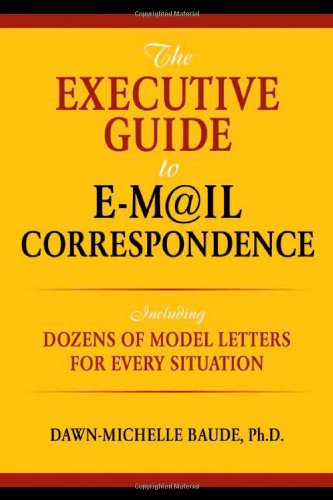 Executive Guide to E-mail Correspondence Including Model Letters for Every Situation  2007 edition cover