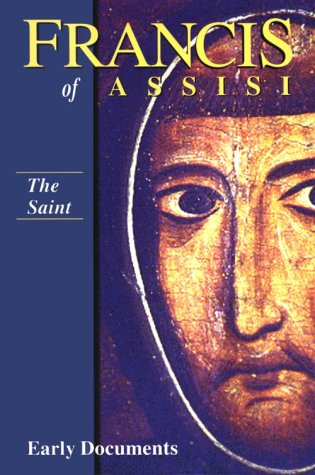 Saint Francis of Assisi: Early Documents  1999 edition cover