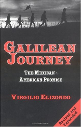 Galilean Journey The Mexican-American Promise 2nd 2000 (Expanded) 9781570753107 Front Cover