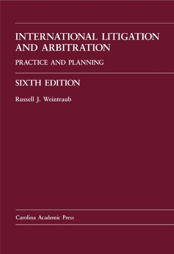 International Litigation and Arbitration Practice and Planning 6th 2011 edition cover