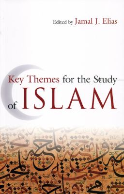 Key Themes for the Study of Islam   2010 edition cover