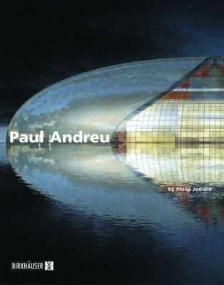 Paul Andreu, Architect   2004 9783764370107 Front Cover