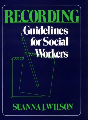 Recording Guidelines for Social Workers  1980 edition cover