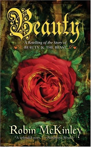 Beauty A Retelling of the Story of Beauty and the Beast N/A edition cover