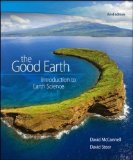 The Good Earth: Introduction to Earth Science  2014 9780073524108 Front Cover