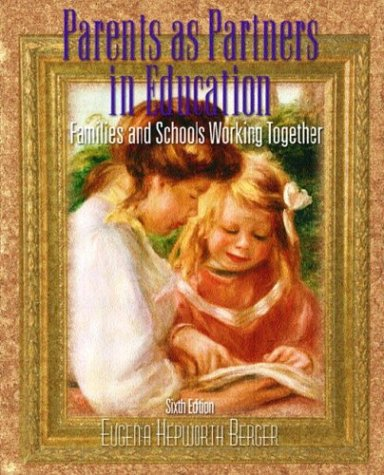 Parents as Partners in Education Families and Schools Working Together 6th 2004 (Revised) 9780130481108 Front Cover