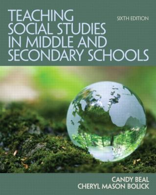 Teaching Social Studies in Middle and Secondary Schools  6th 2013 (Revised) edition cover