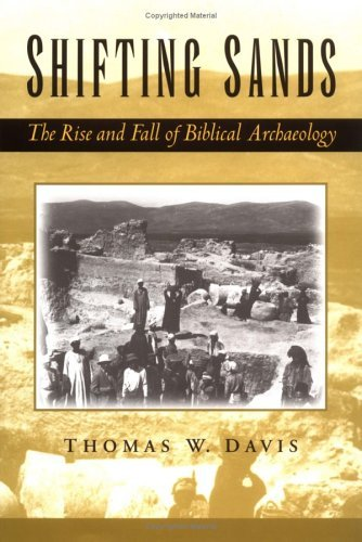 Shifting Sands The Rise and Fall of Biblical Archaeology  2004 edition cover