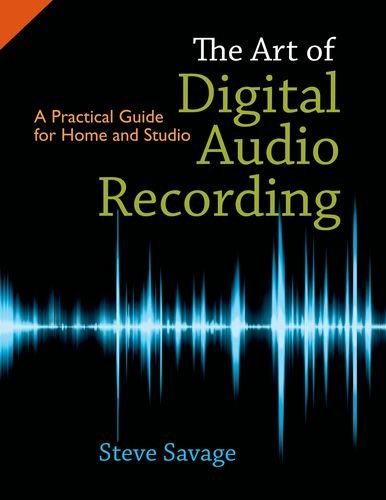 Art of Digital Audio Recording A Practical Guide for Home and Studio  2010 edition cover