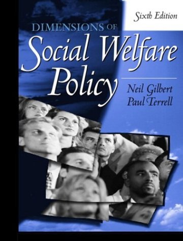 Dimensions of Social Welfare Policy  6th 2005 9780205408108 Front Cover
