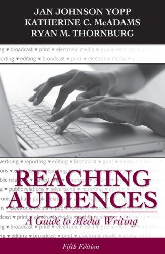 Reaching Audiences A Guide to Media Writing 5th 2010 edition cover