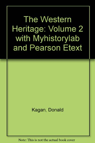 Western herit vol2&myhistorylab web wrld Pk  10th 2010 9780205747108 Front Cover