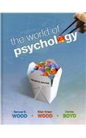 World of Psychology  7th 2011 9780205789108 Front Cover