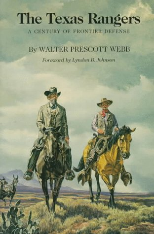 Texas Rangers A Century of Frontier Defense 2nd 1996 (Reprint) edition cover
