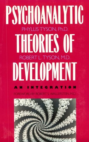 Psychoanalytic Theories of Development An Integration  1993 (Reprint) edition cover