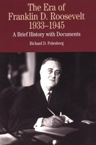 Era of Franklin D. Roosevelt, 1933-1945 A Brief History with Documents  2000 edition cover