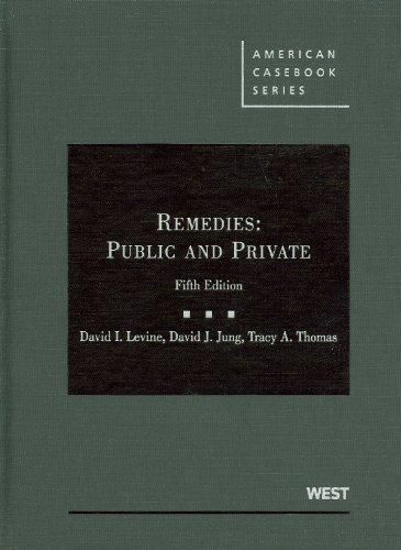 Remedies Public and Private 5th 2009 (Revised) edition cover