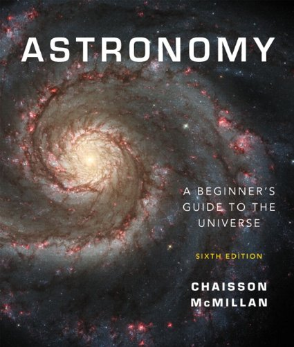 Astronomy A Beginner's Guide to the Universe 6th 2010 edition cover