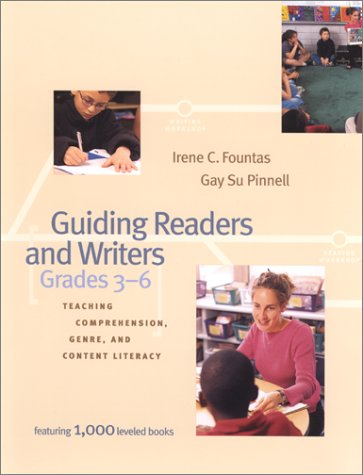 Guiding Readers and Writers Teaching Comprehension, Genre, and Content Literacy  2000 edition cover