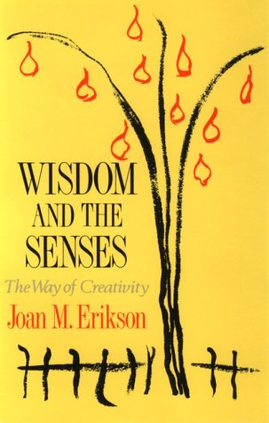 Wisdom and the Senses The Way of Creativity N/A edition cover