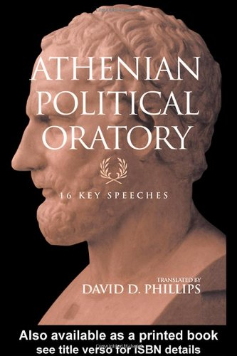 Athenian Political Oratory Sixteen Key Speeches  2004 edition cover