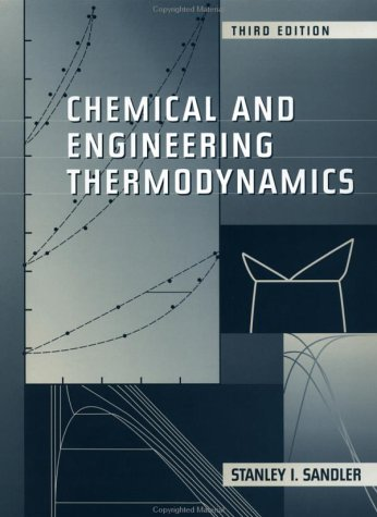Chemical and Engineering Thermodynamics  3rd 1999 (Revised) 9780471182108 Front Cover