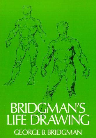 Bridgman's Life Drawing   1971 (Reprint) edition cover