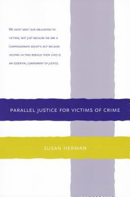 PARALLEL JUSTICE FOR VICTIMS OF CRIME   N/A edition cover