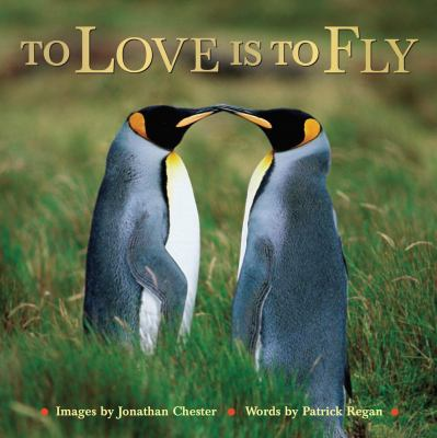 To Love Is to Fly   2009 9780740785108 Front Cover