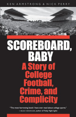 Scoreboard, Baby A Story of College Football, Crime, and Complicity  2010 edition cover