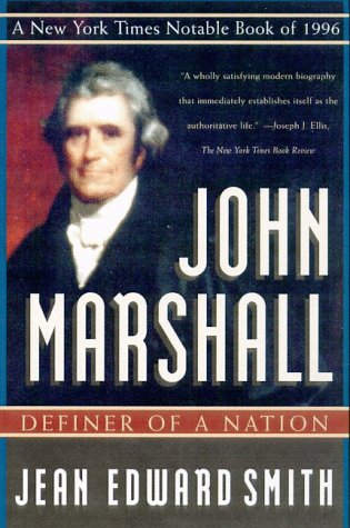 John Marshall Definer of a Nation Revised edition cover