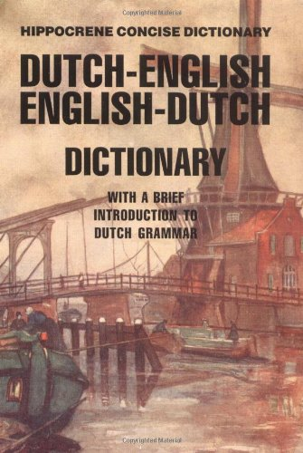 Dutch-English - English-Dutch Concise Dictionary With a Brief Introduction to Dutch Grammar N/A edition cover