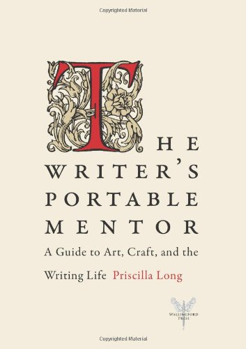 Writer's Portable Mentor A Guide to Art, Craft, and the Writing Life  2010 edition cover