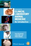 Clinical Laboratory Animal Medicine An Introduction 4th 2014 edition cover