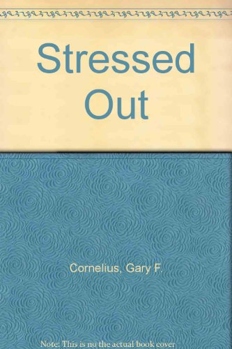 Stressed Out! Strategies for Working with Stress in Corrections  1994 9781569910108 Front Cover