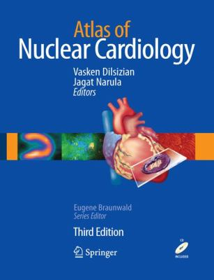 Atlas of Nuclear Cardiology  3rd 2009 9781573403108 Front Cover